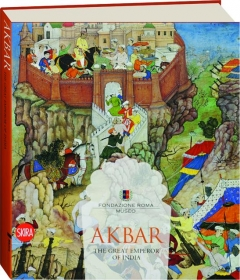 AKBAR: The Great Emperor of India