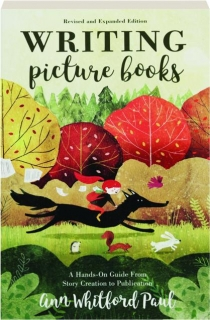 WRITING PICTURE BOOKS, REVISED EDITION