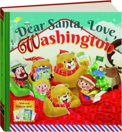 DEAR SANTA, LOVE, WASHINGTON