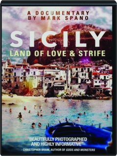 SICILY: Land of Love & Strife
