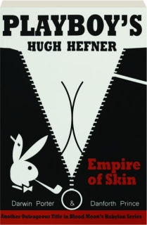 <I>PLAYBOY'S</I> HUGH HEFNER: Empire of Skin