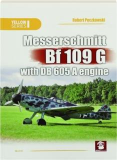 MESSERSCHMITT BF 109 G WITH DB 605 A ENGINE