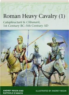 ROMAN HEAVY CAVALRY (1): Elite 225