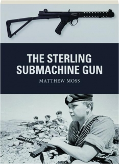 THE STERLING SUBMACHINE GUN: Weapon 65