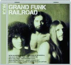 GRAND FUNK RAILROAD: Icon