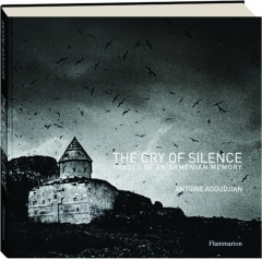 THE CRY OF SILENCE: Traces of an Armenian Memory