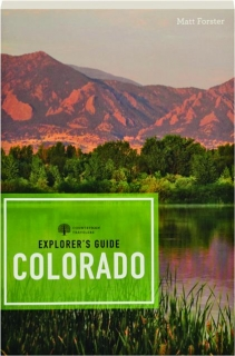 EXPLORER'S GUIDE COLORADO