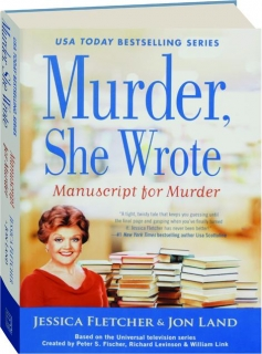 MANUSCRIPT FOR MURDER: <I>Murder, She Wrote</I>
