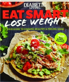 <I>DIABETIC LIVING</I> EAT SMART, LOSE WEIGHT