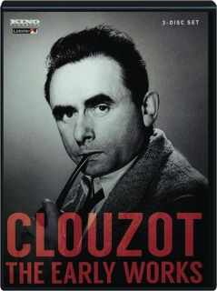 CLOUZOT: The Early Works