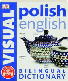 POLISH ENGLISH BILINGUAL VISUAL DICTIONARY, REVISED