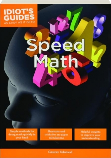 SPEED MATH: Idiot's Guides as Easy as It Gets!