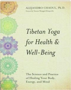 TIBETAN YOGA FOR HEALTH & WELL-BEING