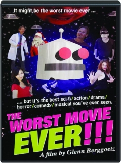 THE WORST MOVIE EVER!!!