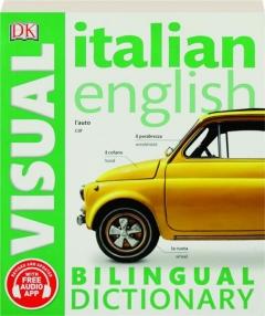 ITALIAN ENGLISH BILINGUAL VISUAL DICTIONARY, REVISED