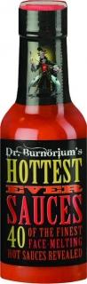 DR. BURNORIUM'S HOTTEST EVER SAUCES