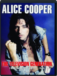 ALICE COOPER: The Television Generation