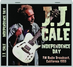 J.J. CALE: Independence Day
