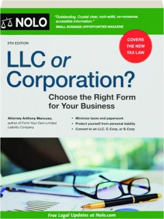 LLC OR CORPORATION? 8TH EDITION: Choose the Right Form for Your Business