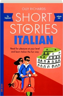 SHORT STORIES IN ITALIAN FOR BEGINNERS, VOLUME ONE