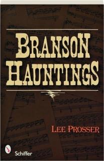 BRANSON HAUNTINGS