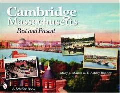 CAMBRIDGE, MASSACHUSETTS: Past and Present