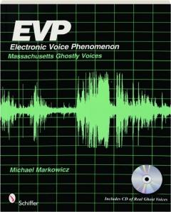 EVP--ELECTRONIC VOICE PHENOMENON: Massachusetts Ghostly Voices