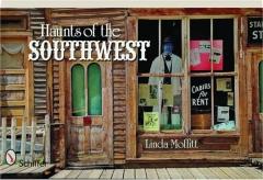HAUNTS OF THE SOUTHWEST
