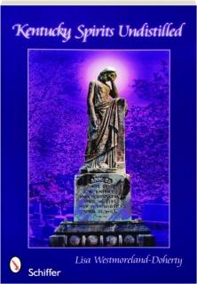 KENTUCKY SPIRITS UNDISTILLED