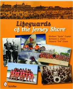 LIFEGUARDS OF THE JERSEY SHORE