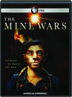 THE MINE WARS: American Experience