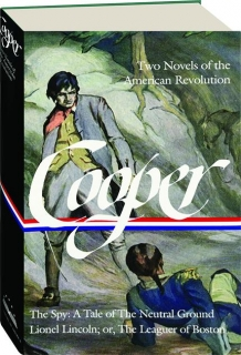 JAMES FENIMORE COOPER: Two Novels of the American Revolution