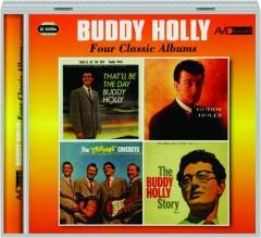 BUDDY HOLLY: Four Classic Albums