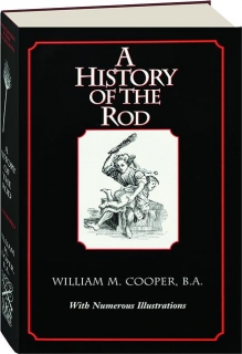 A HISTORY OF THE ROD
