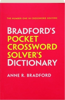 BRADFORD'S POCKET CROSSWORD SOLVER'S DICTIONARY