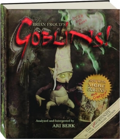 BRIAN FROUD'S GOBLINS! 10 1/2 YEAR ANNIVERSARY EDITION