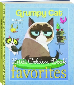 GRUMPY CAT: Little Golden Book Favorites