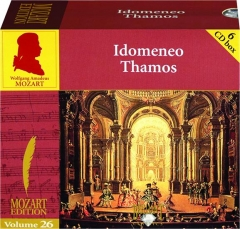 MOZART OPERAS, VOLUME 26: Idomeneo / Thamos