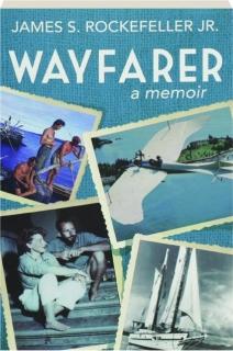 WAYFARER: A Memoir