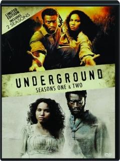 UNDERGROUND: Seasons One & Two
