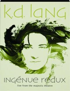 K.D. LANG: Ingenue Redux
