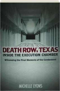 DEATH ROW, TEXAS: Inside the Execution Chamber