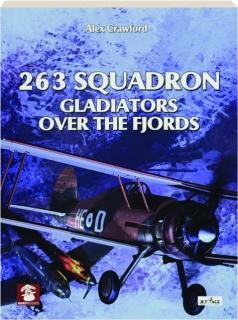 263 SQUADRON: Gladiators over the Fjords