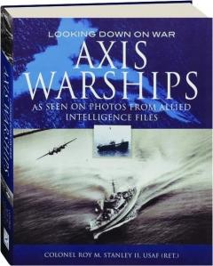 AXIS WARSHIPS: Looking Down on War