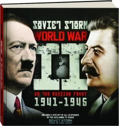 SOVIET STORM WORLD WAR II ON THE RUSSIAN FRONT 1941-1945