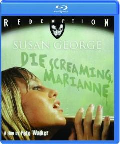 DIE SCREAMING, MARIANNE: Redemption