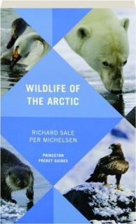 WILDLIFE OF THE ARCTIC: Princeton Pocket Guides