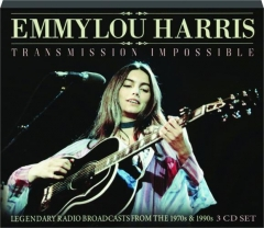 EMMYLOU HARRIS: Transmission Impossible