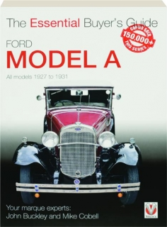 FORD MODEL A: The Essential Buyer's Guide