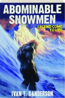 ABOMINABLE SNOWMEN: Legend Come to Life